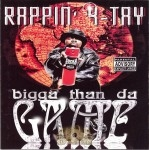 Rappin' 4-Tay - Bigga Than Da Game