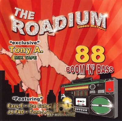 Tony A. - 88 Boom 'N' Bass: The Roadium Classic Mixtapes