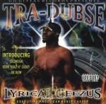 Tra-Dubse - Lyrical Geezus