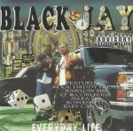 Black & Jay - Everyday Life