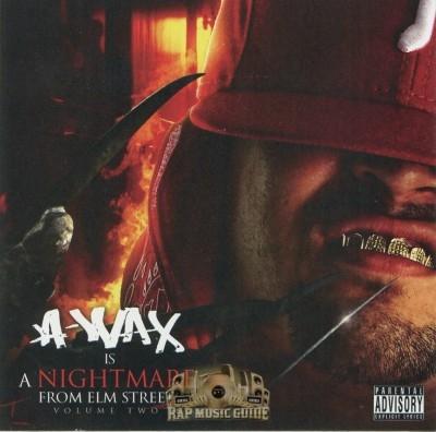A-Wax - Nightmare From Elm Street The Mixtape Vol. 2