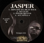 Jasper - Hips Off Da Meat Rack