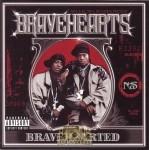 Bravehearts - Bravehearted
