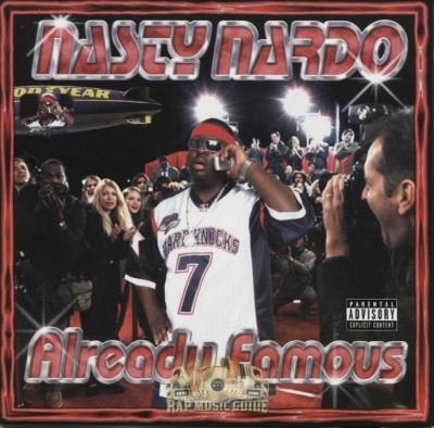 Nasty Nardo - Already Famous