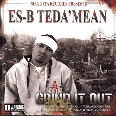 Es-B Teda'Mean - Grind It Out