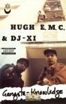 Hugh E.M.C. & DJ-X1 - Gangsta Knowledge