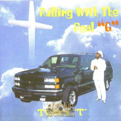 Tony T - Rolling With A Real