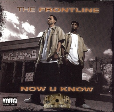 The Frontline - Now U Know