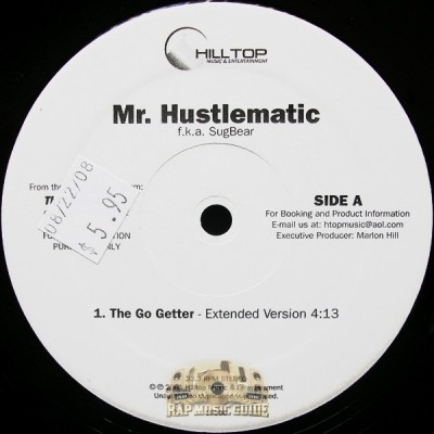 Mr. Hustlematic - The Go Getter