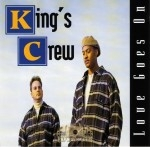 King's Crew - Love Goes On