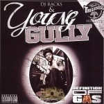 DJ Racks & Young Gully - Definition Of Gas