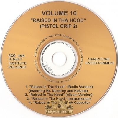 Volume 10 - Rasied In Tha Hood (Pistol Grip 2)