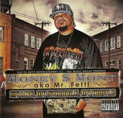 Money Mont - My Life, My Struggle, My Hustle