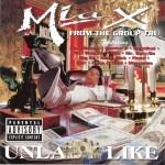 Mia X - Unlady Like