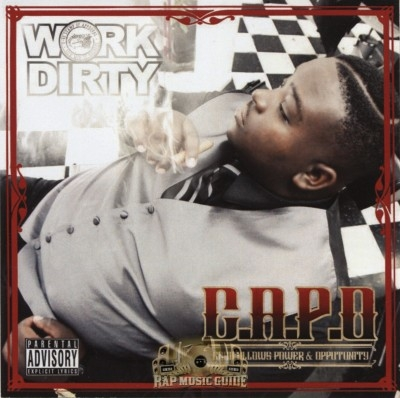Work Dirty - C.A.P.O. (Cash Allows Power & Opportunity)