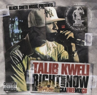 Talib Kweli - Right About Now: The Official Sucka Free Mix CD