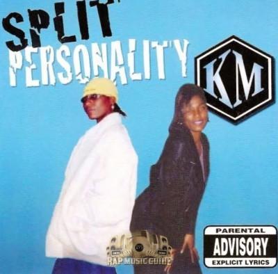KM - Split Personality
