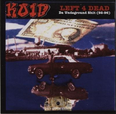 Koid - Left 4 Dead: Da Undaground Shit (92-96)