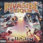 Rivaside Clique - Eruption