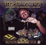 Smoke-A-Lot - Nola Soldier