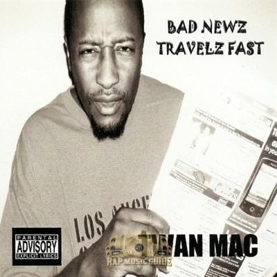 Twan Mac - Bad Newz Travelz Fast