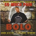 Bolo - So Much Pain