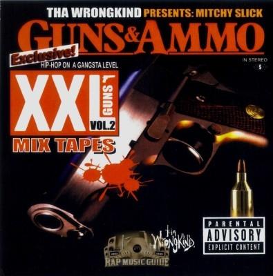 Mitchy Slick - Guns & Ammo: XXL Guns Vol. 2