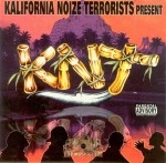 Kalifornia Noize Terrorists Present - KNT
