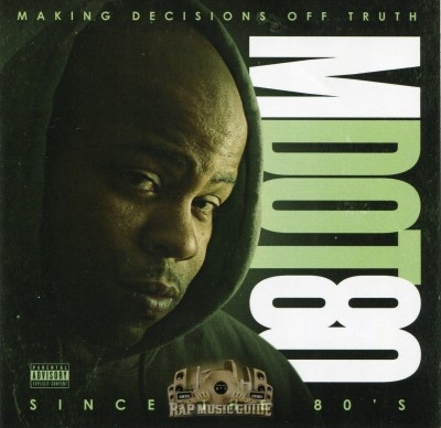 M Dot 80 - Making Decisions Off Truth Since The 80's