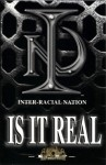 Inter-Racial Nation - Is It Real