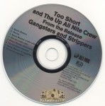 Too $hort & The Up All Nite Crew - Gangsters & Strippers (Sampler)