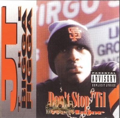 JT The Bigga Figga - Don't Stop Til We Major
