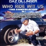 Daz Dillinger - Who Ride Wit Us Vol.1 Tha Compilation