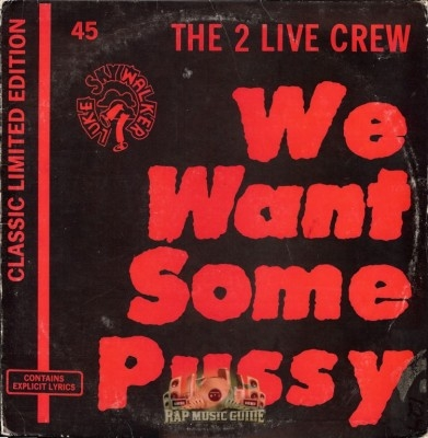 2 Live Crew - We Want Some Pussy!