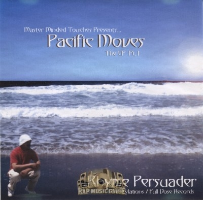 Rhyme Persuader - Pacific Moves The EP Pt. 1