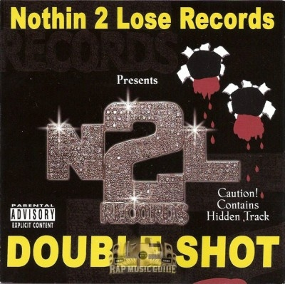 Nothin 2 Lose Records - Double Shot