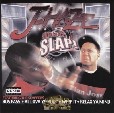 J-Haze - This... Is... The Slap