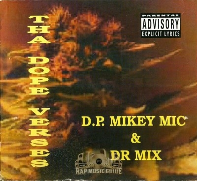 D.P. Mikey Mic & Dr Mix - Tha Dope Verses