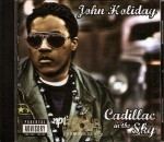John Holiday - Cadillac In The Sky