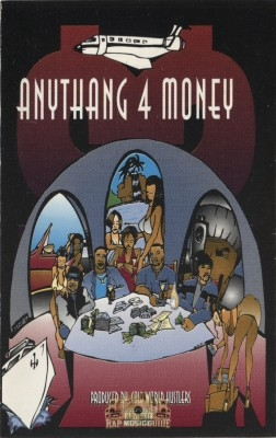 Cold World Hustlers - Anythang 4 Money