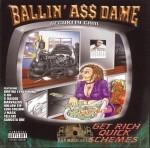 Ballin' A$$ Dame - Get Rich Quick Schemes