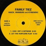 Famly Tiez - Mack, Mansun and Kynenski