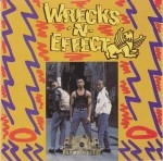 Wrecks -N- Effect - Wrecks -N- Effect