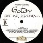 Goldy - Get Wit Yo Patna