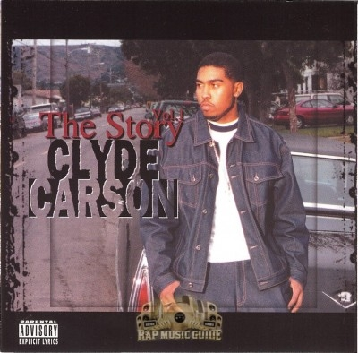 Clyde Carson - The Story Vol. 1