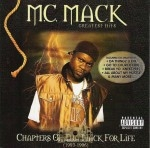 M.C. Mack - Greatest Hits: Chapters Of Tha Mack For Life (1993-1996)
