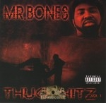 Mr. Bones - Thug Hitz Vol. 1