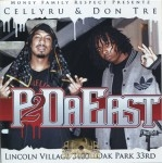 CellyRu & Don Tre - P 2 Da East
