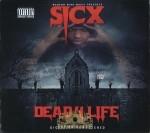 Sicx - Dead 4 Life