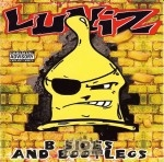 Luniz - B Sides And Bootlegs